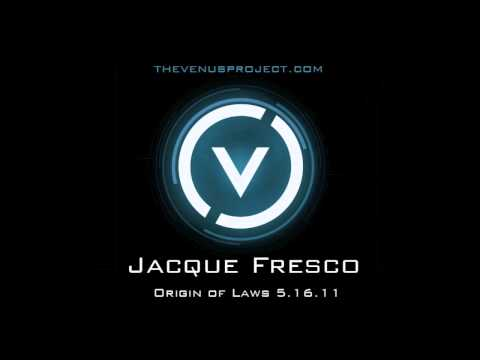 Jacque Fresco 2011 The Origin of Laws 1 of 3